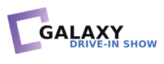 The Galaxy Drive-In Show